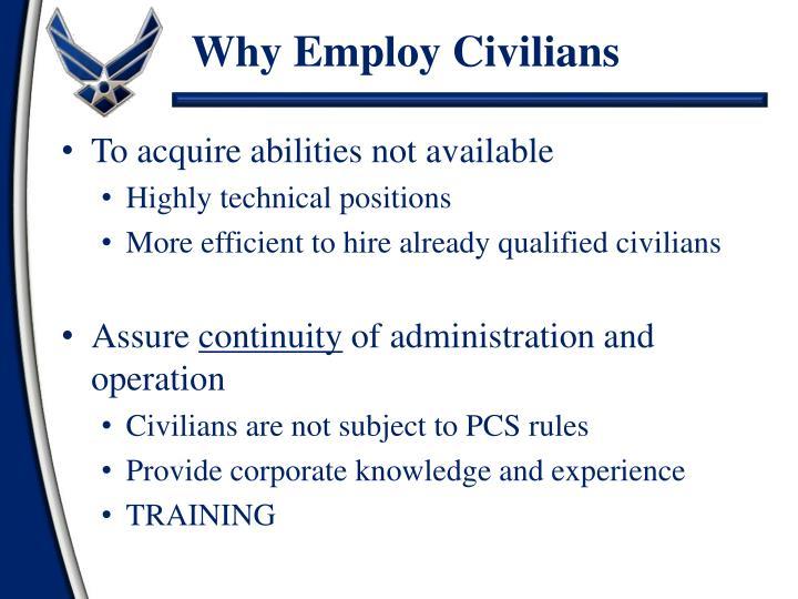 Why Employ Civilians