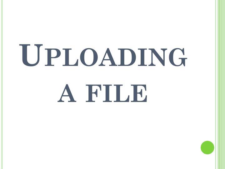Uploading a file