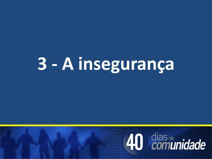 3 - A