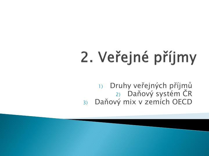 2. Veřejné příjmy