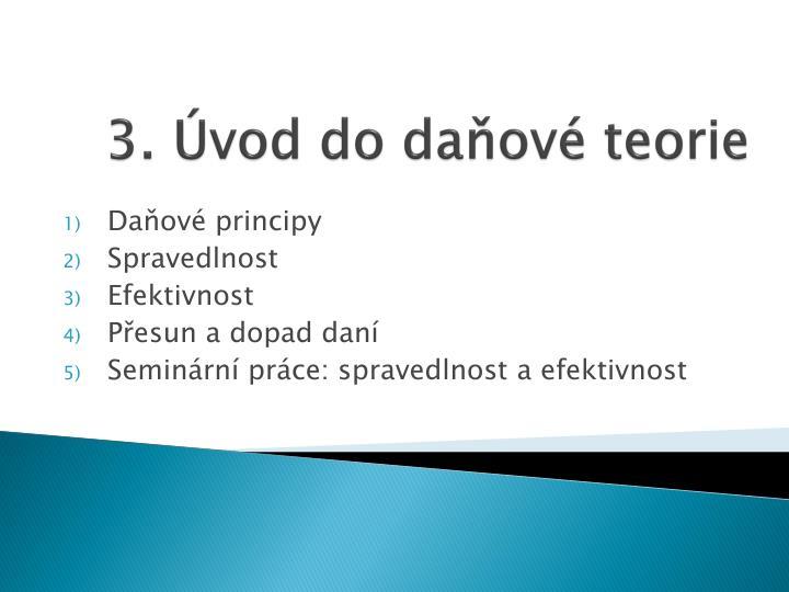 3. Úvod do daňové teorie
