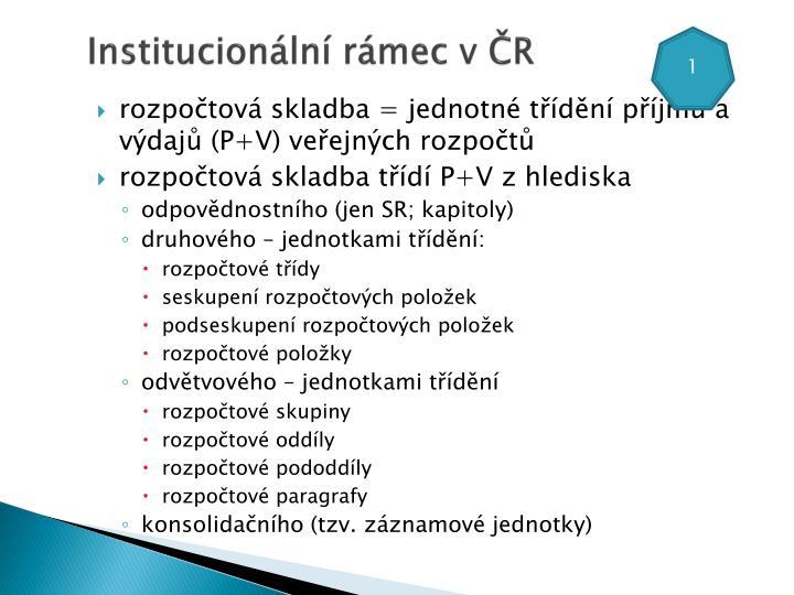 Institucionální rámec v ČR