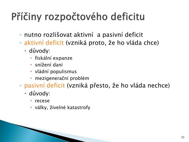Příčiny rozpočtového deficitu