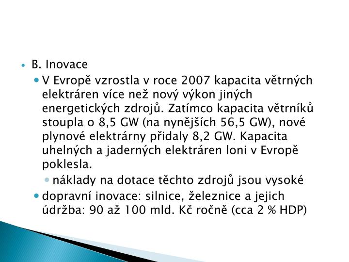 B. Inovace