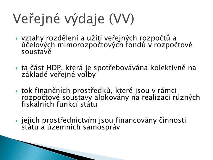Veřejné výdaje (VV)