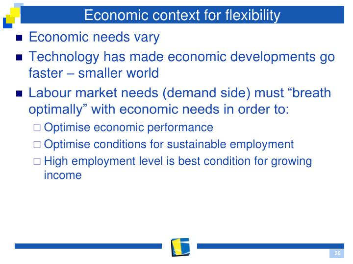 Economic context for flexibility