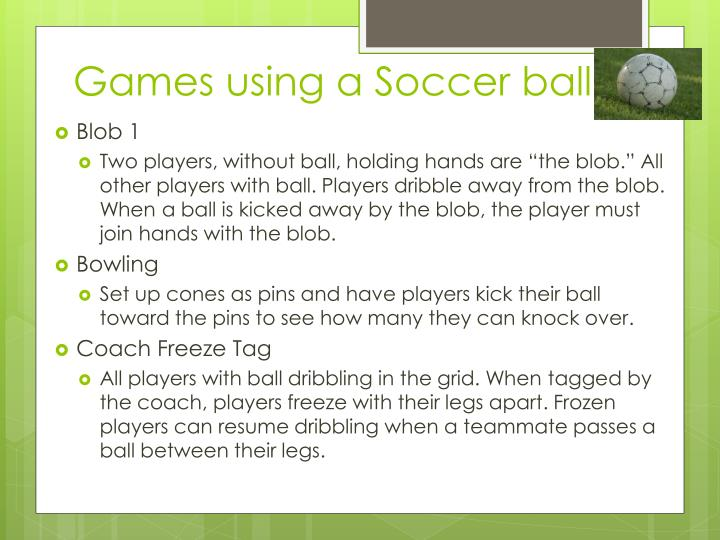 Games using a Soccer ball