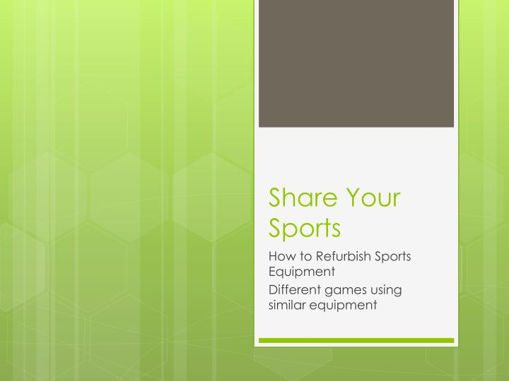 Share your sports
