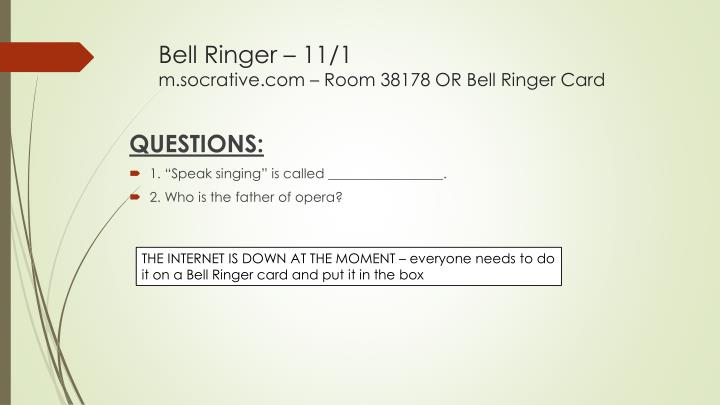 Bell ringer 11 1 m socrative com room 38178 or bell ringer card