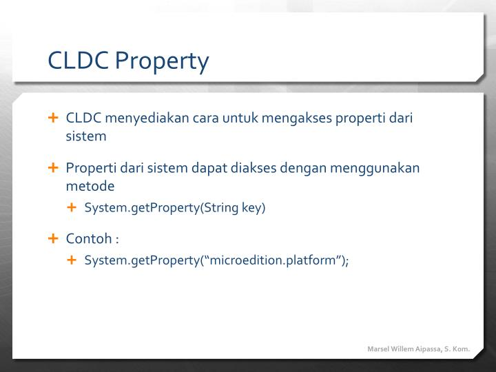 CLDC Property