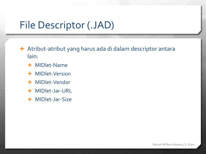 File Descriptor (.JAD)