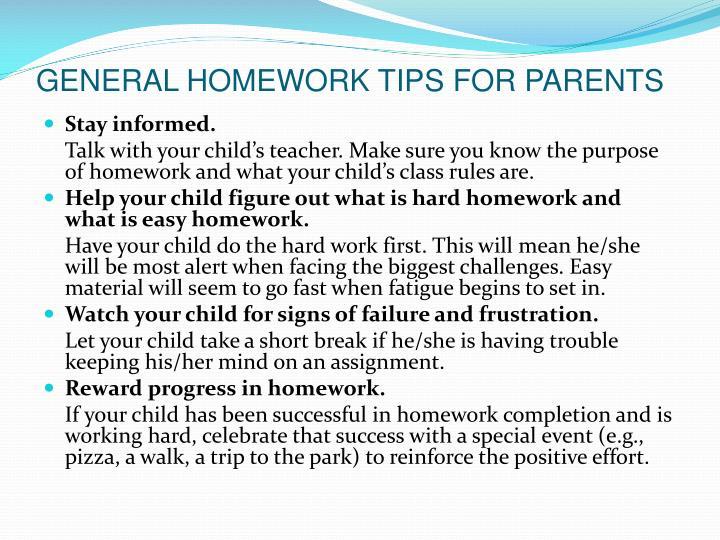 GENERAL HOMEWORK TIPS FOR PARENTS