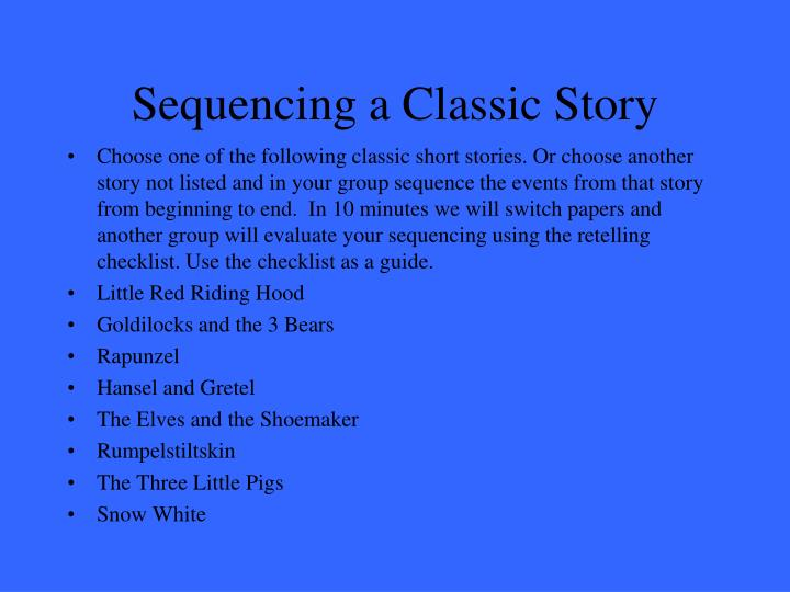 Sequencing a classic story