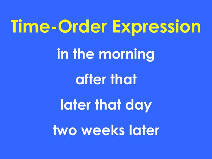 Time-Order Expression