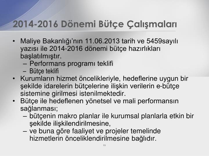 2014-2016 Dönemi Bütçe Çalışmaları