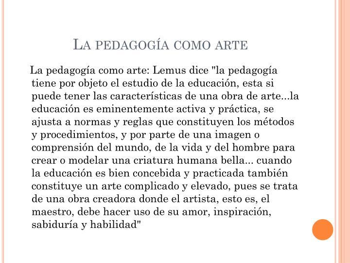 La pedagogía como arte