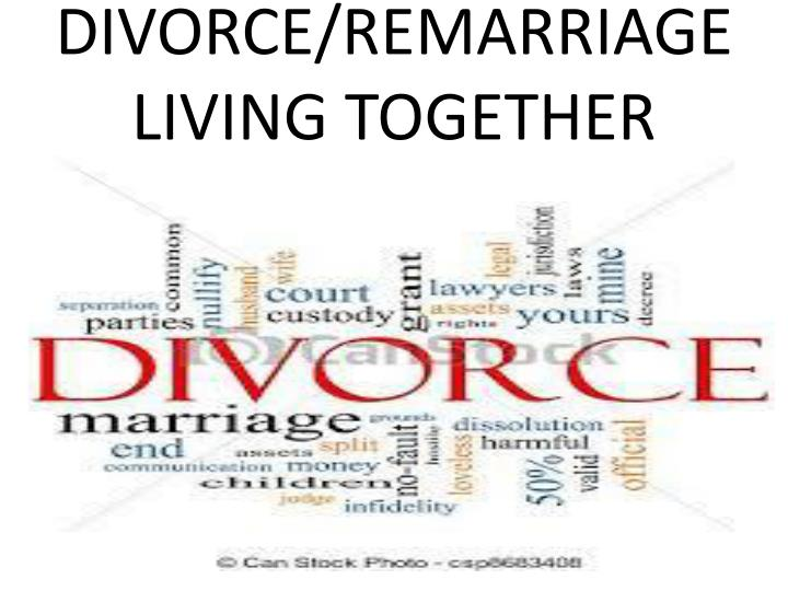 DIVORCE/REMARRIAGE
