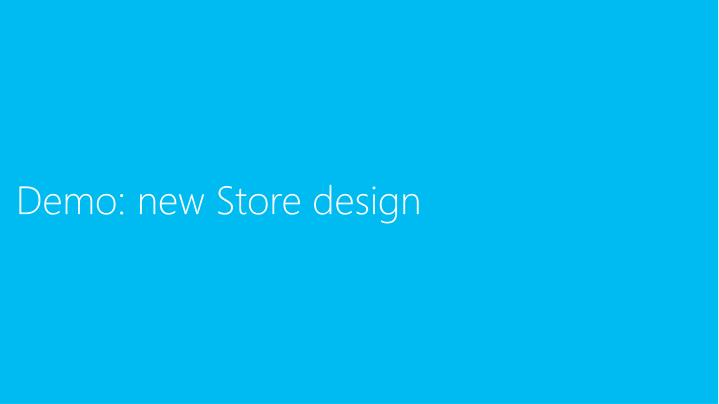 Demo: new Store design
