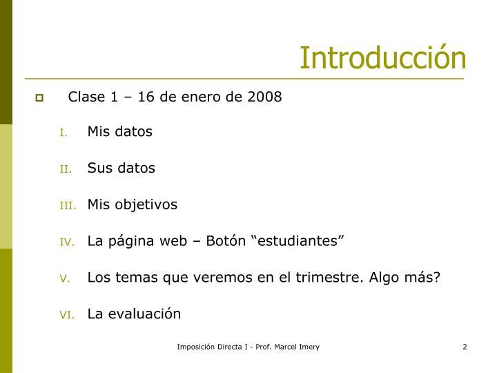 Clase 1 – 16 de enero de 2008
