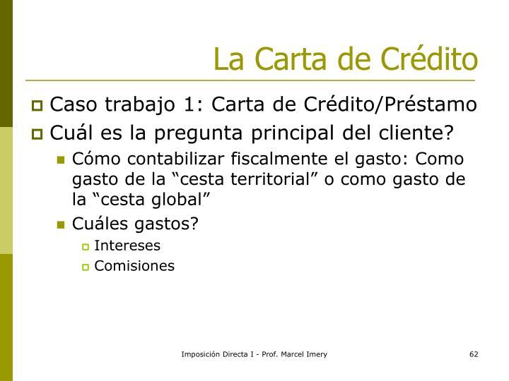 La Carta de Crédito