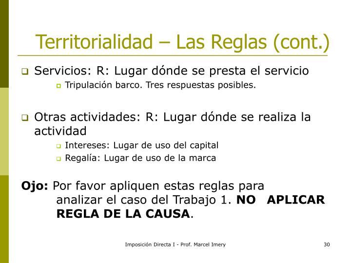 Territorialidad – Las Reglas (cont.)