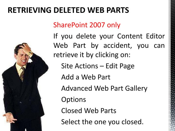 RETRIEVING DELETED WEB PARTS