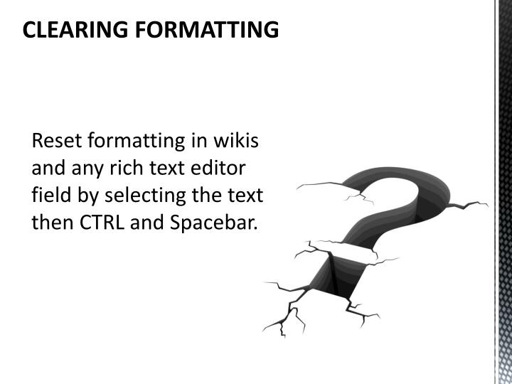 CLEARING FORMATTING