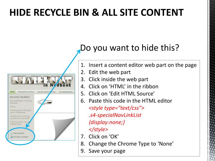 HIDE RECYCLE BIN & ALL SITE CONTENT