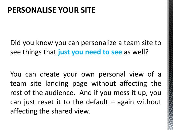 PERSONALISE YOUR SITE