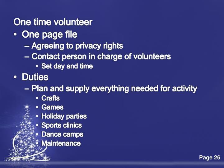 One time volunteer