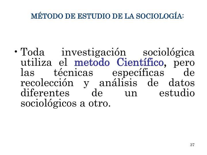 Toda investigación sociológica utiliza el