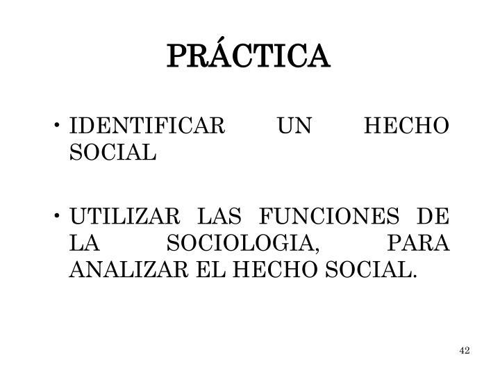 IDENTIFICAR UN HECHO SOCIAL