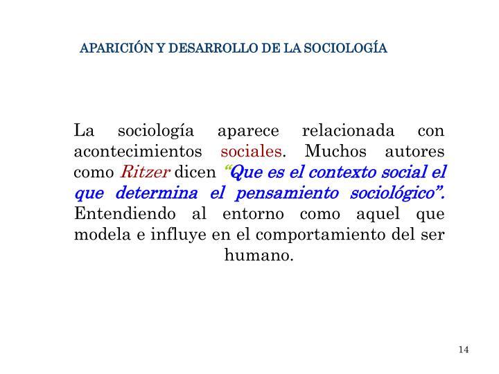 La sociología aparece relacionada con acontecimientos