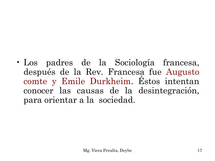Los padres de la Sociología francesa, después de la Rev. Francesa fue