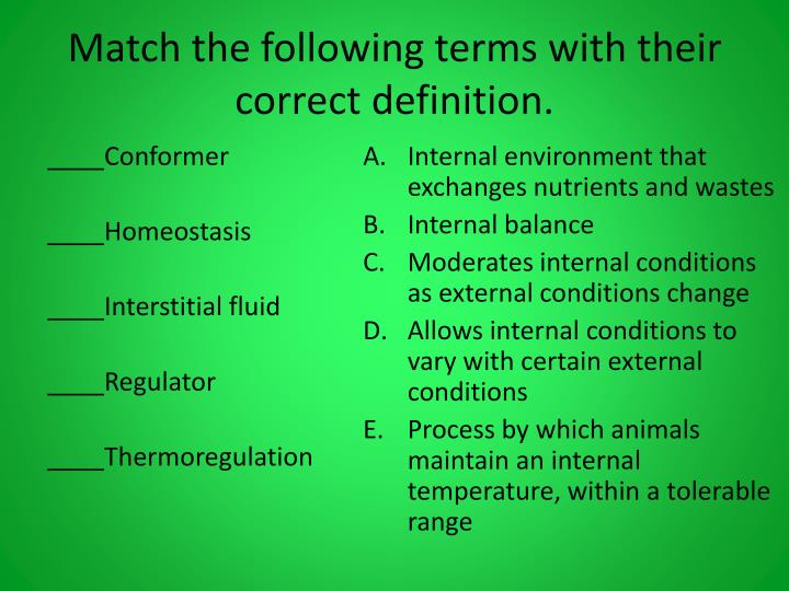 Match the following terms with their correct definition.