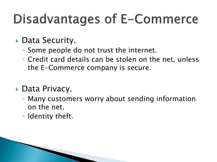 Disadvantages of E-Commerce