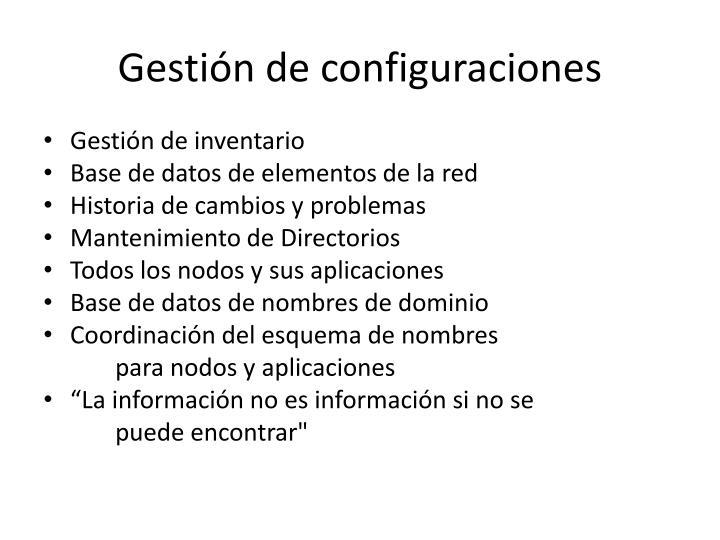 Gestión de configuraciones
