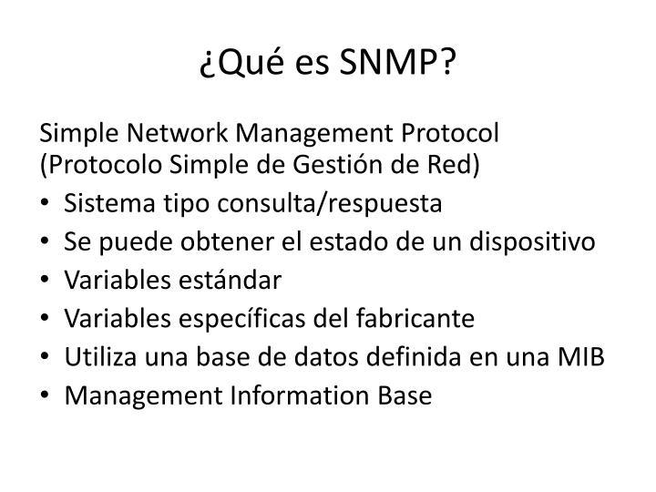 ¿Qué es SNMP?