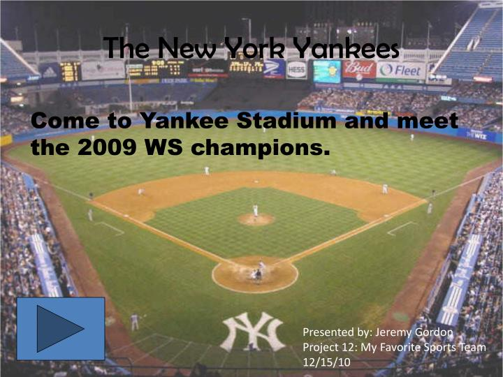 The new york yankees