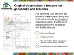 original observation a treasure for genebanks and breeders