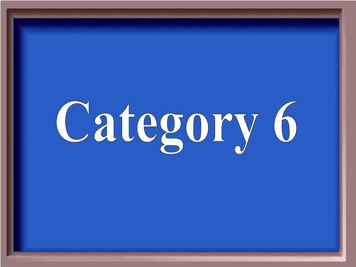 Category 6