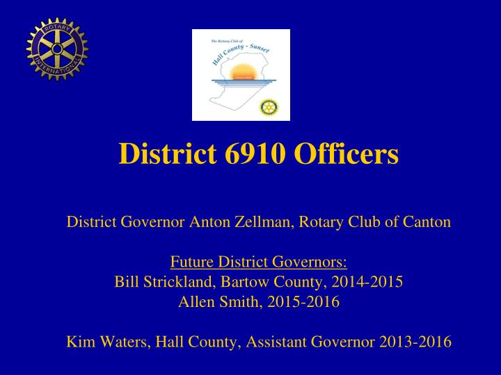 District 6910 Officers