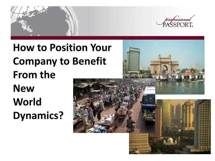 How to Position Your Company to Benefit From the