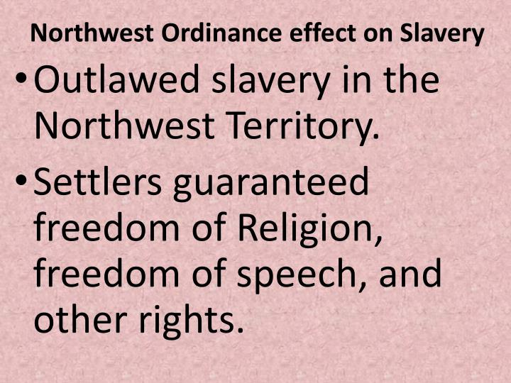 Northwest Ordinance effect on Slavery
