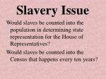slavery issue