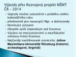 v jezdy p es rozvojov projekt m mt r 2014