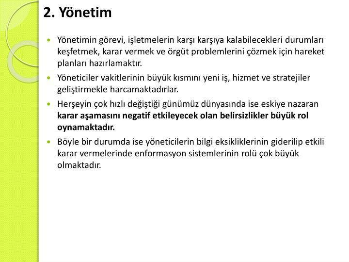 2. Yönetim