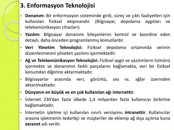 3. Enformasyon Teknolojisi