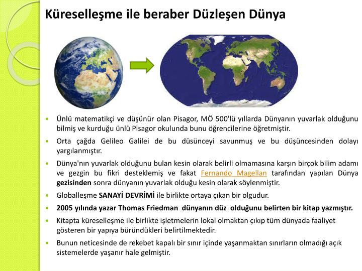 Küreselleşme ile beraber Düzleşen Dünya