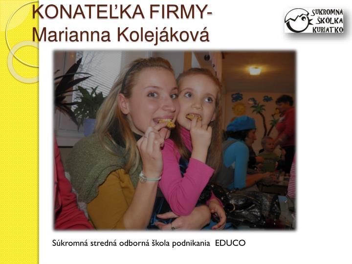KONATEĽKA FIRMY- Marianna